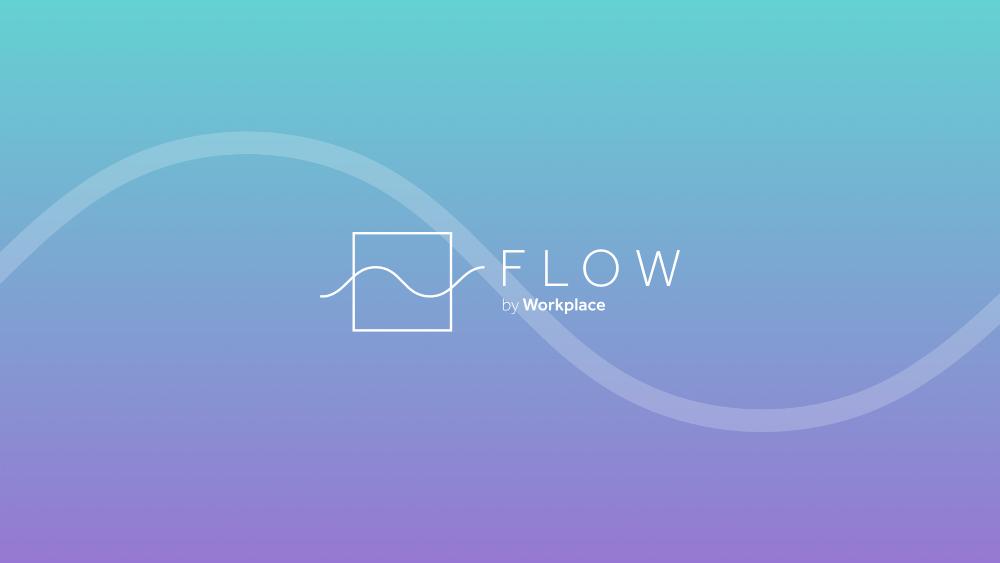 Flow 2018: Saiba as principais novidades sobre o Workplace by Facebook